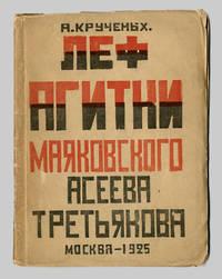 [ Title in Russian:]  LEF AGITKI MAYAKOVSKOGO, ASEEVA, TRETYAKOVA [LEF Propaganda By Mayakovsky, Aseev And Tretyakov]