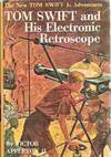 image of Tom Swift and His Electronic Retroscope (The New Tom Swift Jr. Adventures  #14)