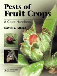 Pests of Fruit Crops: A Color Handbook (Plant Protection Handbooks)