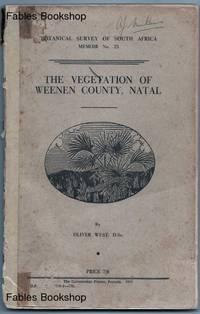 THE VEGETATION OF WEENEN COUNTY, NATAL.