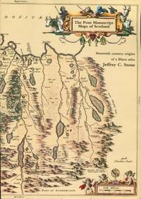 image of The Pont Manuscript Maps Of Scotland: Sixteenth Century Origins Of A Blaeu Atlas