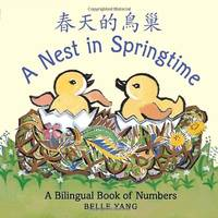 image of A Nest in Springtime: A Bilingual Book of Numbers