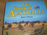 The Book of Australia  -  First Edition  1982