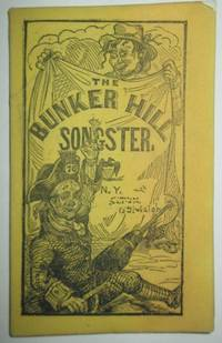 The Bunker Hill Songster. Containing National and Patriotic Songs