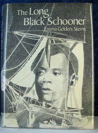 image of The Long Black Schooner : The Voyage Of The Amistad By Emma Gelders Sterne