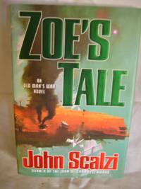 Zoe's Tale by  John Scalzi - First Edition First Printing - 2008 - from HERB RIESSEN-RARE BOOKS and Biblio.co.uk