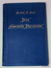 Den Specielle Psychiatri for Laeger Og Studerende forelæsninger holdte ved Kristiania...