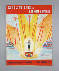 """Ringling Bros. (Brothers) and Barnum & Bailey Circus Magazine and Program, 1953 With  Hemingway's """"The Circus"""""""
