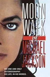Moonwalk by Michael Jackson - Paperback - 2010-07-04 - from Books Express and Biblio.co.uk