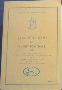 South African Rugby Board Laws of the Game of Rugby Football 1989 / Reels van die Spel van Rugbyvoetbal