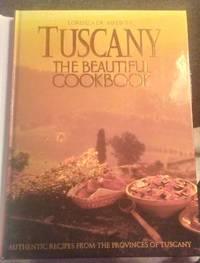 image of TUSCANY, THE BEAUTIFUL COOKBOOK
