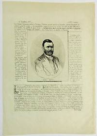 "PHOTOLITHOGRAPHIC HALF LENGTH ETCHING OF GENERAL GRANT IN MILITARY DRESS SURROUNDED BY THREE ANNOUNCEMENTS IN FRENCH: THE FIRST ANNOUNCES THE DEATH OF PIERRE-ANTOINE BERRYER, A FRENCH LAWYER, DATED 15 DECEMBRE 1868, BY M.T. SEYMOUR; THE SECOND IS BY R. MARTIAL ANNOUNCING ""L'ILLUSTRATION NOUVELLE"" BY THE ""SOCIETE DES PEINTRES-GRAVEURS A L'EAU-FORTE"" WHICH PREMIERED IN 1868; THE THIRD A BRIEF DESCRIPTION OF A PLAY OR OTHER PERFORMANCE"