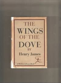 The Wings of the Dove: Modern Library #244