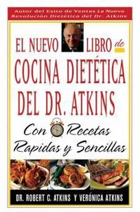 image of El Nuevo Libro de Cocina Dietetica del Dr. Atkins : Con Recetas Rapidas y Sencillas