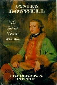 James Boswell: The Earlier Years, 1740-1769