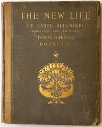 [Rossetti, Dante Gabriel] The New Life of Dante Alighieri