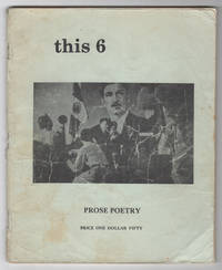 This 6 (Prose Poetry issue, Spring 1975)