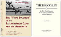 """Holocaust Series Vol. 12: The """"Final Solution"""" in the Extermination.."""