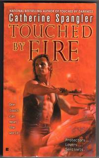 Touched by Fire (Sentinel, Book 2)