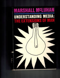 image of Understanding Media: The Extensions of Man