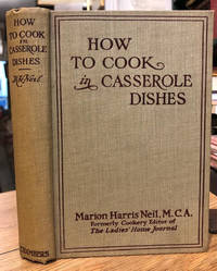 image of How to Cook in Casserole Dishes