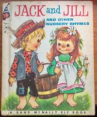 Jack and Jill and Other Nursery Rhymes -- Rand McNally Elf Book 1958