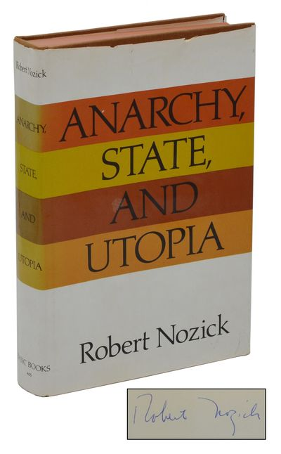 New York: Basic Books, 1975. Reprint. Very Good/Good. Fifth printing. Signed by the Robert Nozick on...