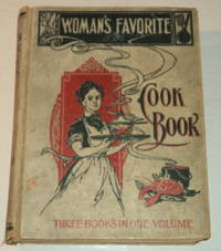 WOMAN'S FAVORITE COOK BOOK.