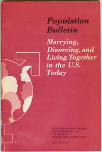 Population Bulletin : Marrying, Divorcing, and Living Together in the U. S. Today : Volume 32,...
