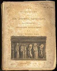 THE DISCOURSES OF SIR JOSHUA REYNOLDS; ILLUSTRATED BY EXPLANATORY NOTES  AND PLATES BY JOHN BURNET  (From the Library of and Signed by F. O. C.  Darley )