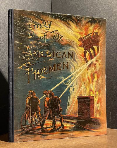 Story of the American Fireman