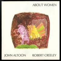 About women. John Altoon (1825-1969), Robert Creeley (1926-2005). Prospectus