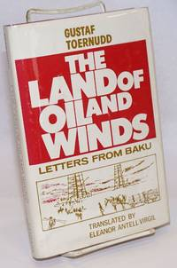 image of The Land of Oil and Winds: Letters from Baku