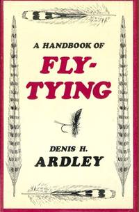 A Handbook of Fly-Tying