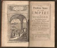 Present State of the Empire of Morocco; With a faithful account of the manners, religion, and government of that people by  Francois (1640-1720) Pidou de Saint-Olon - First - 1695 - from The Book Collector and Biblio.com