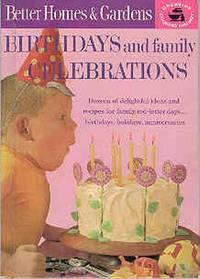 Birthdays and Family Celebrations