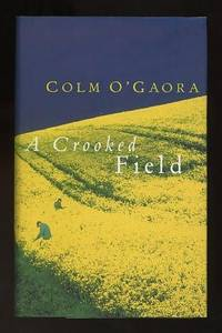 A Crooked Field [*SIGNED*]