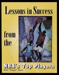 Lessons in Success from the NBA's Top Players
