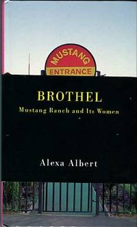 image of Brothel: Mustang Ranch And Its Women