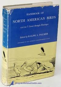 Handbook of North American Birds: Volume 1, Loons through Flamingos