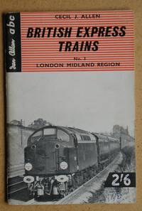 ABC British Express Trains. No. 3 London Midland Region.