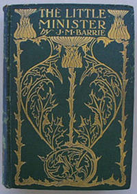 The Little Minister by Barrie, J. M. by Barrie, J. M