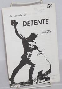 The struggle for detente