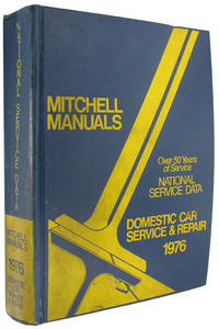 National Service Data Domestic Car Service and Repair, 1976 (Mitchell Manuals)