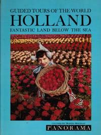 A Colorslide Tour of Holland: Fantastic Land Below the Sea