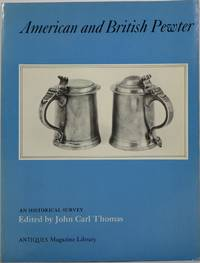American and British Pewter: An Historical Survey