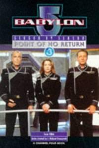 "Babylon 5"" Season by Season: Point of No Return - Season 3"