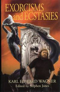 EXORCISMS AND ECSTASIES ..