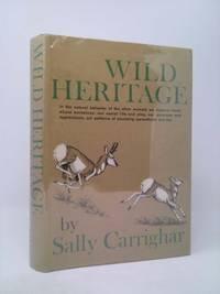 Wild Heritage by Sally Carrighar - First Edition - 1965 - from ThriftBooks (SKU: 730520639)