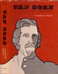 Van Dorn The Life and Times of a Confederate General